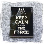 KeepCalmAndUseTheForce.jpg