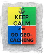 KeepCalmAndGoGeocaching.jpg